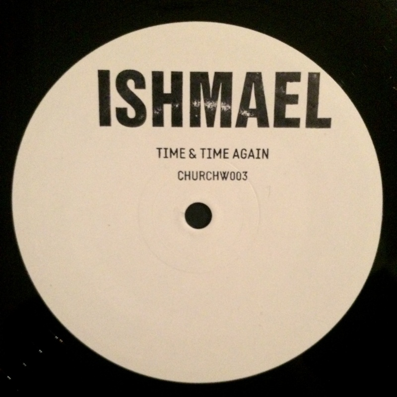 Ishmael/TIME & TIME AGAIN 10""
