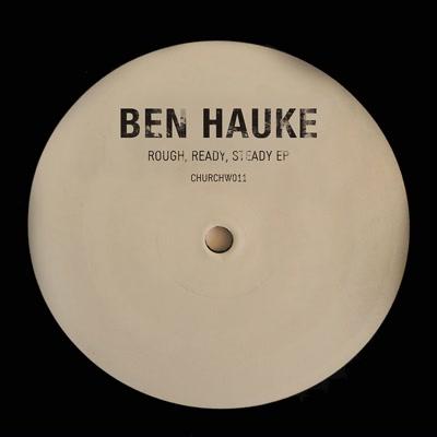 "Ben Hauke/ROUGH, READY, STEADY EP 12"""