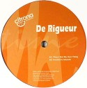 """De Rigueur/TIME I GOT MY OWN THING 12"""""""