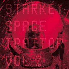 "Starkey/SPACE TRAITOR VOL. 2 12"" + CD"