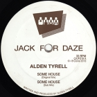 Alden Tyrell/SOMEHOUSE-WURKIT 12""