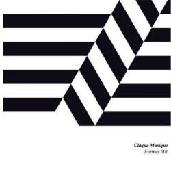 Various/CLAQUE MUSIQUE: FORMES 001 DLP