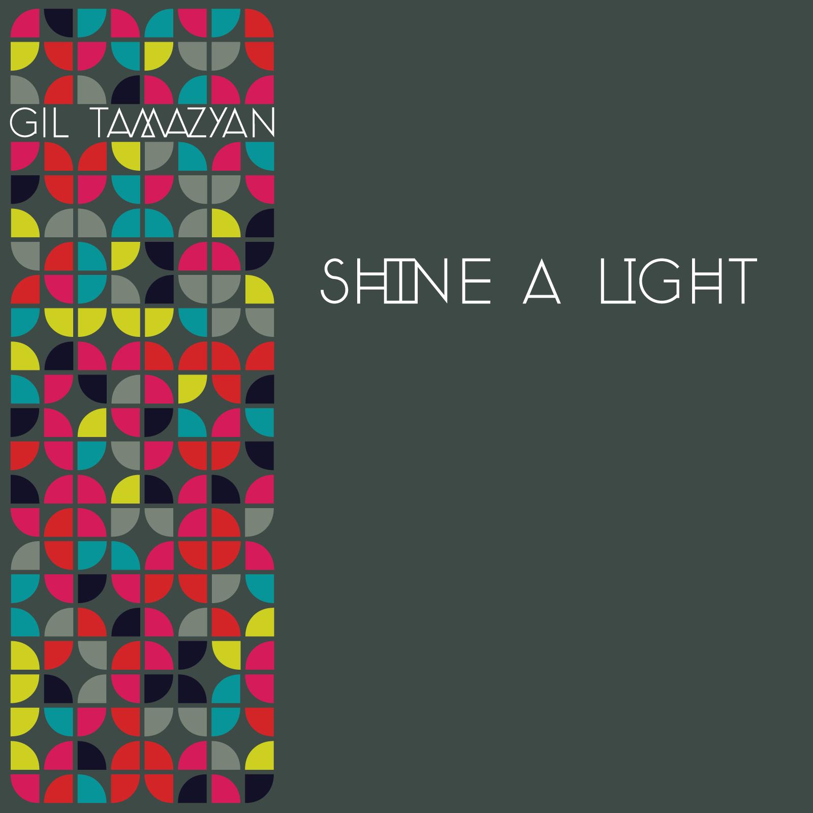 """Gil Tamazyan/SHINE A LIGHT 12"""""""