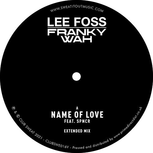 "Lee Foss & Franky Wah/NAME OF LOVE 12"""