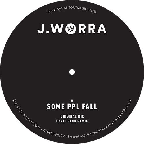 """J.Worra/SOME PPL FALL (D PENN REMIX) 12"""""""