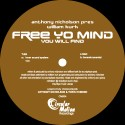 Anthony Nicholson/FREE YO MIND 12""