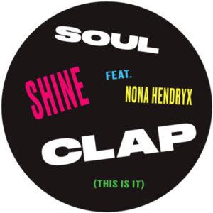 "Soul Clap/SHINE (HOT TODDY REMIX) 12"""