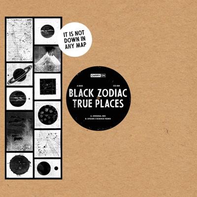 """Black Zodiac/TRUE PLACES (D2S REMIX) 12"""""""