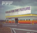 M Reinboth/FUELED FOR THE FUTURE #2 CD