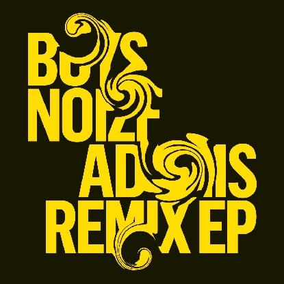"Boys Noize/ADONIS - MARK E REMIX 12"""