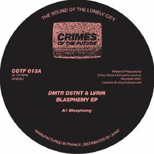 "DMTR DSTNT & LVRIN/BLASPHEMY EP 12"""
