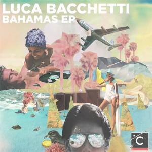 "Luca Bacchetti/BAHAMAS EP 12"""