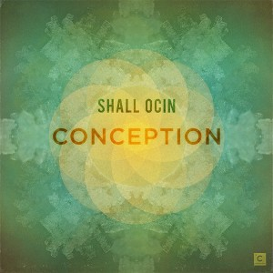 "Shall Ocin/CONCEPTION 12"""