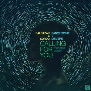 """Balcazar & SORDO/CALLING FOR YOU 12"""""""