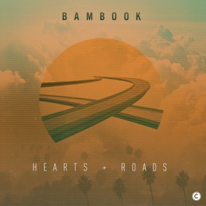 "Bambrook/HEARTS & ROADS + REMIXES 12"""