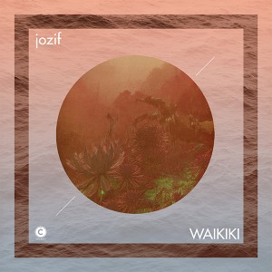 "Jozif/WAIKIKI INCL. REMIXES 12"""