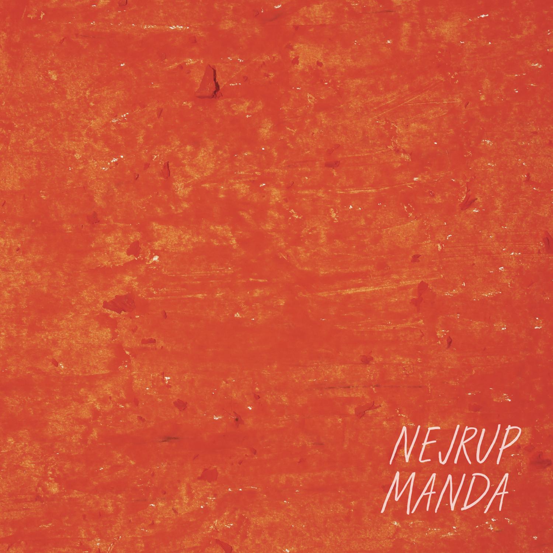 """Nejrup/MANDA EP (K15 REMIX) 12"""""""