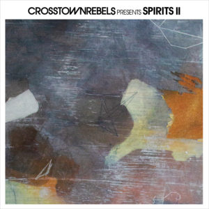 Various/CROSSTOWN REBELS: SPIRITS II DLP