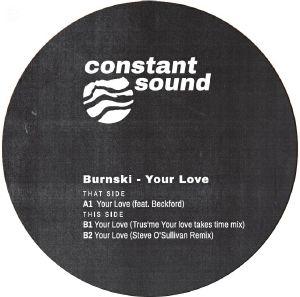"Burnski/YOUR LOVE (TRUS'ME REMIX) 12"""