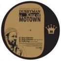 "Dubbyman/KING OF MOTOWN 12"""
