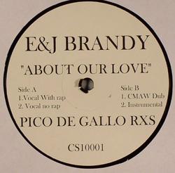 """Brandy/ABOUT OUR LOVE PICO DE GALLO 12"""""""