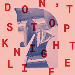 """Knightlife/DON'T STOP & REMIX 12"""""""