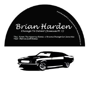 """Brian Harden/CHICAGO... REMIXES PT 1 12"""""""