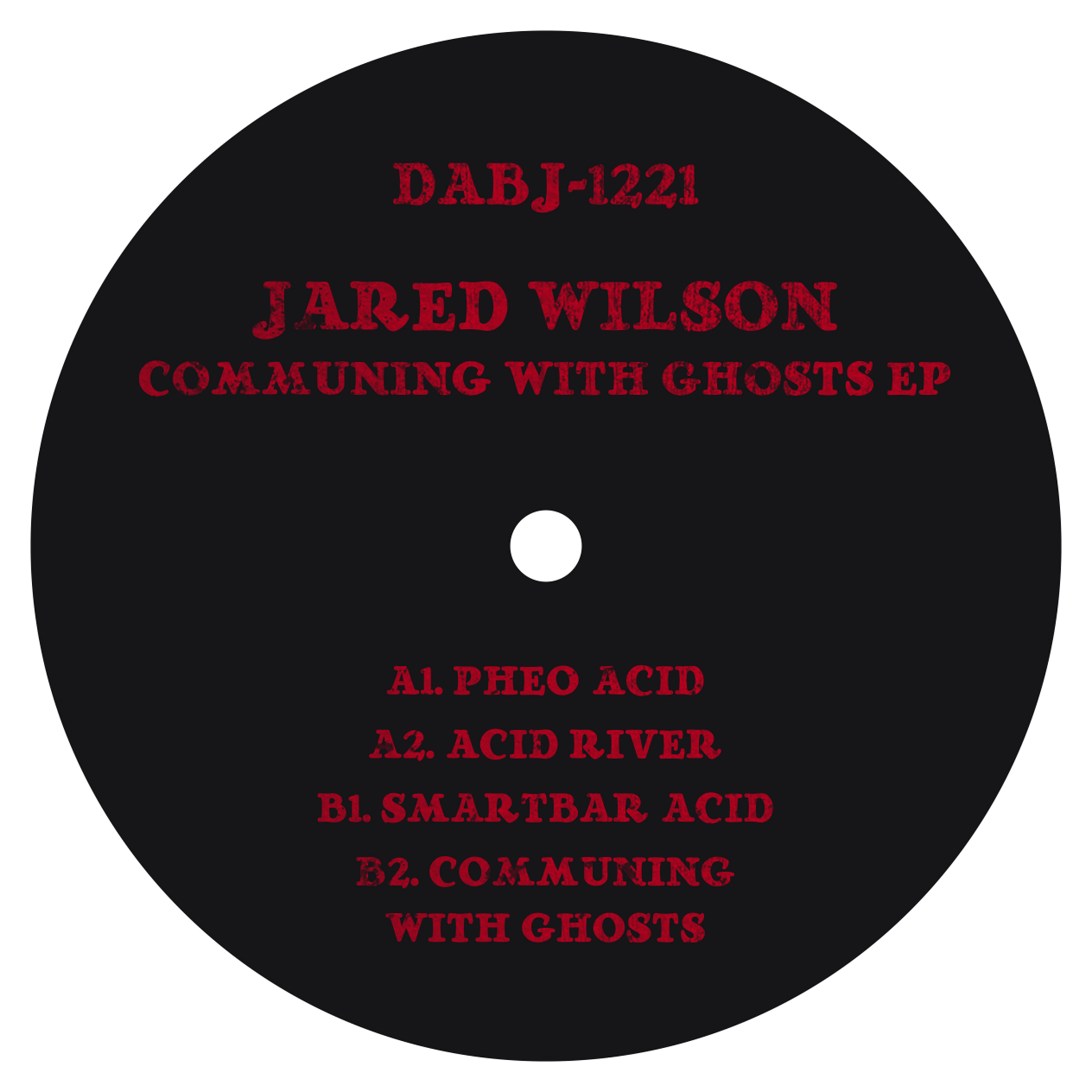 """Jared Wilson/COMMUNING WITH GHOSTS 12"""""""