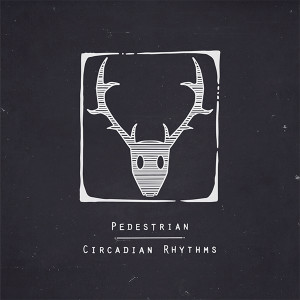 "Pedestrian/CIRCADIAN RHYTHMS EP 12"""
