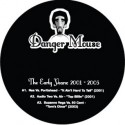 Danger Mouse/EARLY YEARS '01-'03  12""