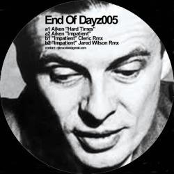 """Aiken/END OF DAYZ005 EP 12"""""""