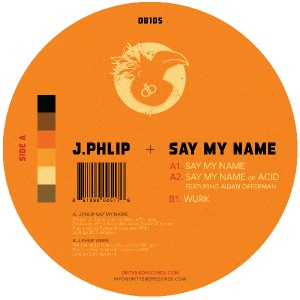"J Phlip/SAY MY NAME 12"""
