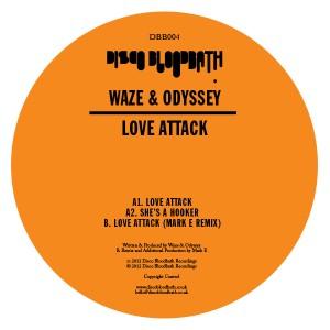"Waze & Odyssey/LOVE ATTACK-MARK E 12"""