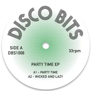 """Disco Bits/PARTY TIME EP 12"""""""