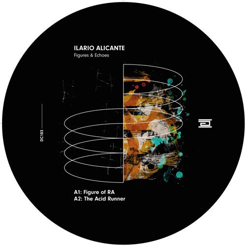 """Ilario Alicante/FIGURES & ECHOES EP 12"""""""