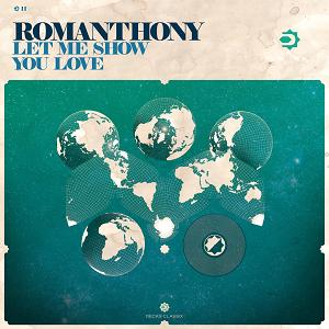 Romanthony/LET ME SHOW YOU LOVE 12""