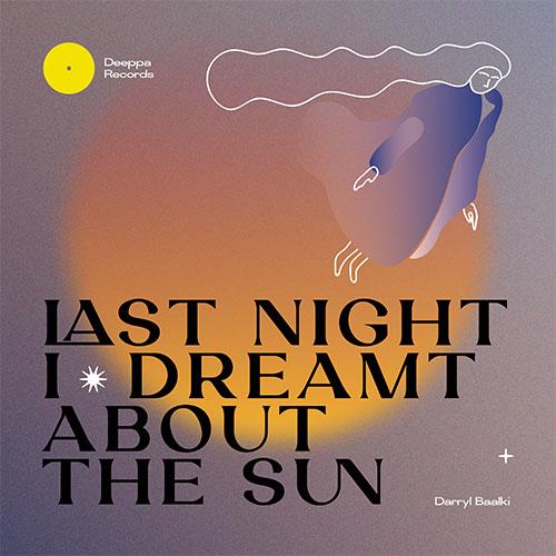"""Darryl Baalki/LAST NIGHT I DREAMT... 12"""""""