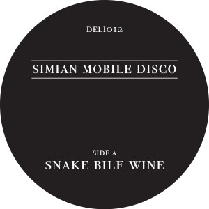 Simian Mobile Disco/SNAKE BILE WINE 12""