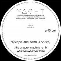 "Yacht/DYSTOPIA REMIXES 12"""