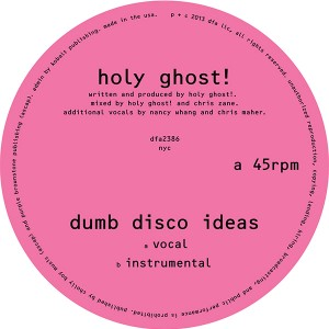 Holy Ghost!/DUMB DISCO IDEAS 12""