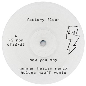 Factory Floor/HOW YOU SAY #2 12""