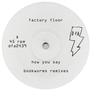 Factory Floor/HOW YOU SAY #3 12""