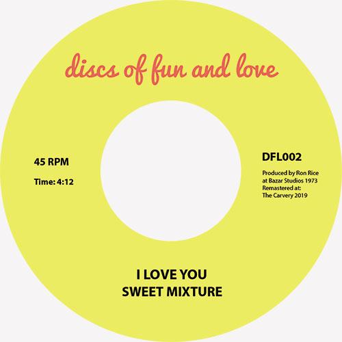 "Sweet Mixture/I LOVE YOU 7"""