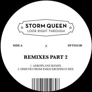 "Storm Queen/LOOK RIGHT THROUGH RMX 2 12"""