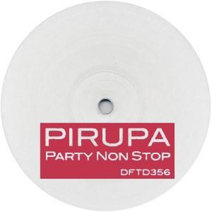 """Pirupa/PARTY NON STOP 12"""""""