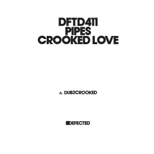 Pipes/CROOKED LOVE 12""