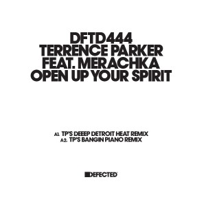 """Terrence Parker/OPEN UP YOUR SPIRIT 12"""""""