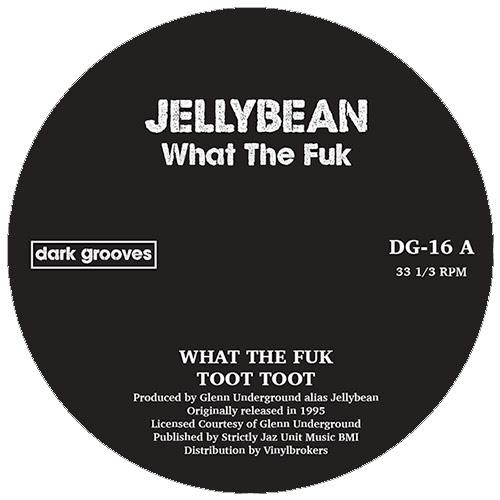 "Jellybean (aka GU)/WHAT THE FUK 12"""