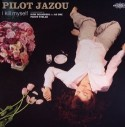 Pilot Jazou/I KILL MYSELF REMIX 12""