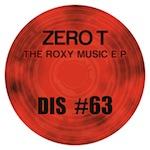 """Zero T/THE ROXY MUSIC EP #1 12"""""""